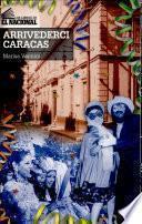 Arrivederci Caracas