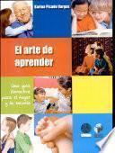 ARTE DE APRENDER, EL. Una guía formativa para el hogar y la escuela