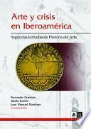 Arte y crisis en Iberoamérica