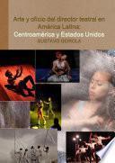 Arte y oficio del director teatral en América Latina
