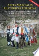 Artes marciales históricas europeas: principios de entrenamiento y aprendizaje motor (esgrima medieval y renacentista)