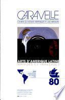 Arts d'Amérique latine : marges et traverses