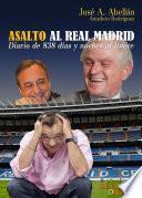 Asalto al Real Madrid