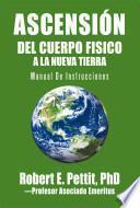Ascensión Del Cuerpo Fisico a la Nueva Tierra