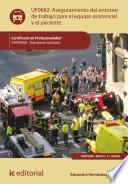Aseguramiento del entorno de trabajo para el equipo asistencial y el paciente. SANT0208