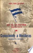 Así es mi patria: pte. Conociendo a Honduras