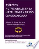Aspectos nutricionales en la hiperlipemia y riesgo cardiovascular