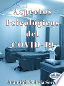 Aspectos Psicológicos Del COVID-19