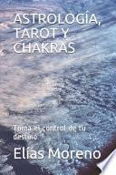 Astrología, Tarot Y Chakras