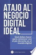 Atajo al Negocio Digital Ideal