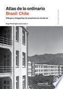 Atlas de lo ordinario Chile/Brasil