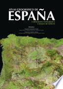 Atlas geográfico de España. Cartografía topográfica e imagen de satélite