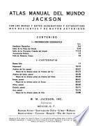 Atlas manual del mundo Jackson, con los mapas y datos geograficos y estadisticos mas recientes y de mayor autoridad