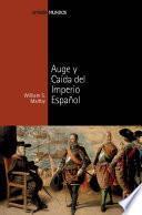 Auge y caída del imperio español