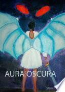 AURA OSCURA