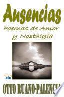 Ausencias: Poemas de Amor Y Nostalgia