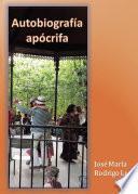 Autobiografía Apócrifa