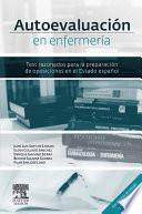 Autoevaluación en enfermería : test razonados para la preparación de oposiciones en el estado español