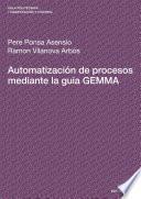 Automatización de procesos mediante la guía GEMMA