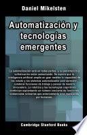 Automatización y tecnologías emergentes