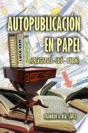 Autopublicación en papel (Createspace - Lulú - Bubok)