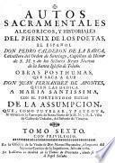 Autos sacramentales, alegoricos y historiales ..