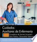 Auxiliar de Enfermería. Conselleria de Sanitat Universal i Salut Pública. Generalitat Valenciana. Temario Vol. II. Parte Específica