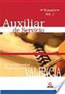 Auxiliar de Servicio de la Universidad Politécnica de Valencia. Temario Volumen I.