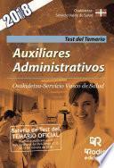 Auxiliares Administrativos. Osakidetza-Servicio Vasco de Salud. Test del Temario