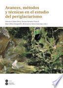 Avances, métodos y técnicas en el estudio del periglaciarismo