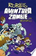 Aventura zombie en Movydrill