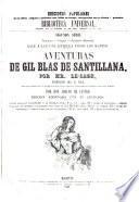 Aventuras de Gil Blas de Santillana. Traduccion del P. Isla. Con una introduccion y notas por Adolfo de Castro. Ed. adornada