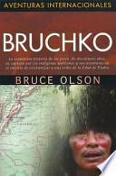 Aventuras Internacionales - Bruchko