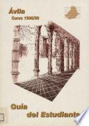 Avila. Curso 1998-1999. Guía del estudiante