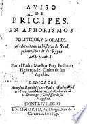 Aviso de principes en aphorismos politicos y morales