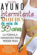 Ayuno Intermitente Para Mujeres De Más De 50 Años