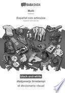 BABADADA black-and-white, Malti - Español con articulos, dizzjunarju bl-istampi - el diccionario visual