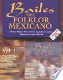 Bailes Del Folklor Mexicano/ Mexican Folklore Dances
