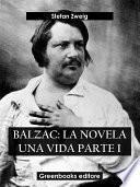 Balzac: La novela una vida Parte I