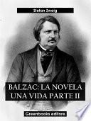 Balzac: La novela una vida Parte II