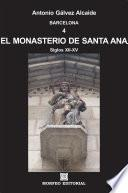 Barcelona. El monasterio de Santa Ana