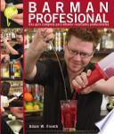 Barman profesional(Una guía completa para obtener resultados profesionales)