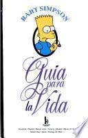 Bart Simpson Guía para la Vida