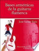 Bases Armónicas de la Guitarra Flamenca