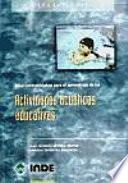 Bases metodológicas para el aprendizaje de las actividades acuáticas educativas