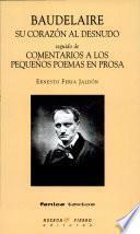 Baudelaire, su corazón al desnudo