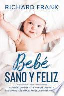 Bebé Sano y Feliz
