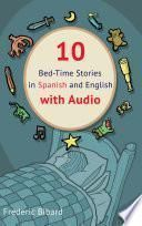 Bed Time Stories Volume 1 English and Spanish