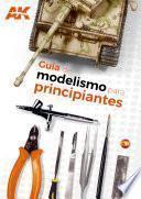 BEGINNER'S GUIDE TO MODELLING (Español)