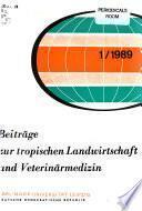 Beiträge zur tropischen Landwirtschaft und Veterinärmedizin
